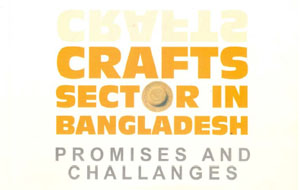 Craft Sector in Bangladesh